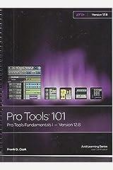 Pro Tools 110: Pro Tools Fundamentals II - Version 12.8 Kindle Edition
