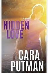 Hidden Love: A romantic suspense novella