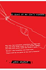 No Guns at my Son's Funeral Kindle Edition