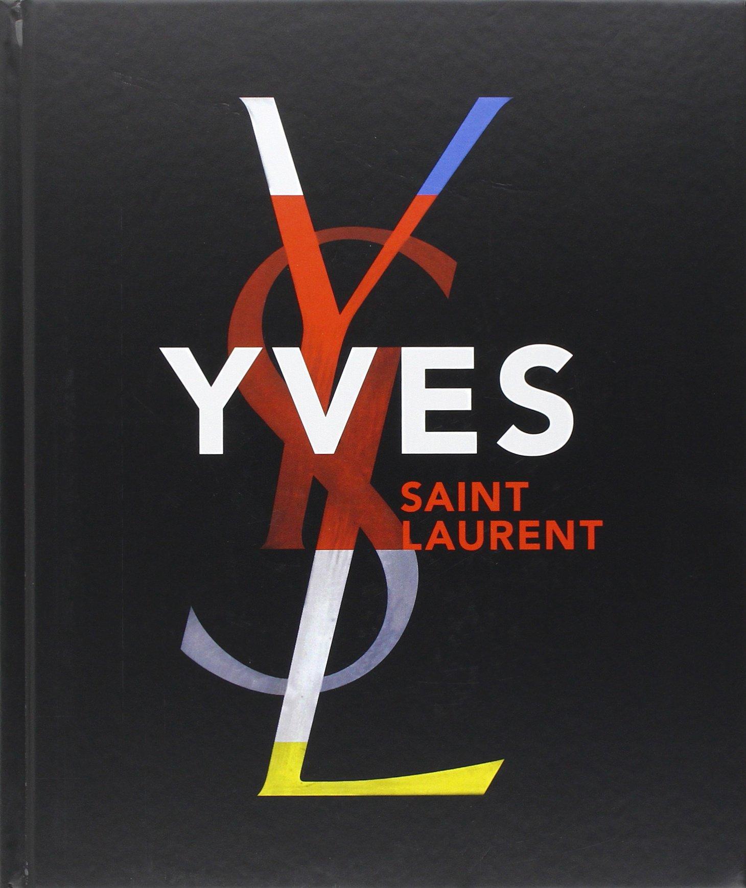 Yves Saint Laurent Florence Chenoune Farid Muller 9780810996083