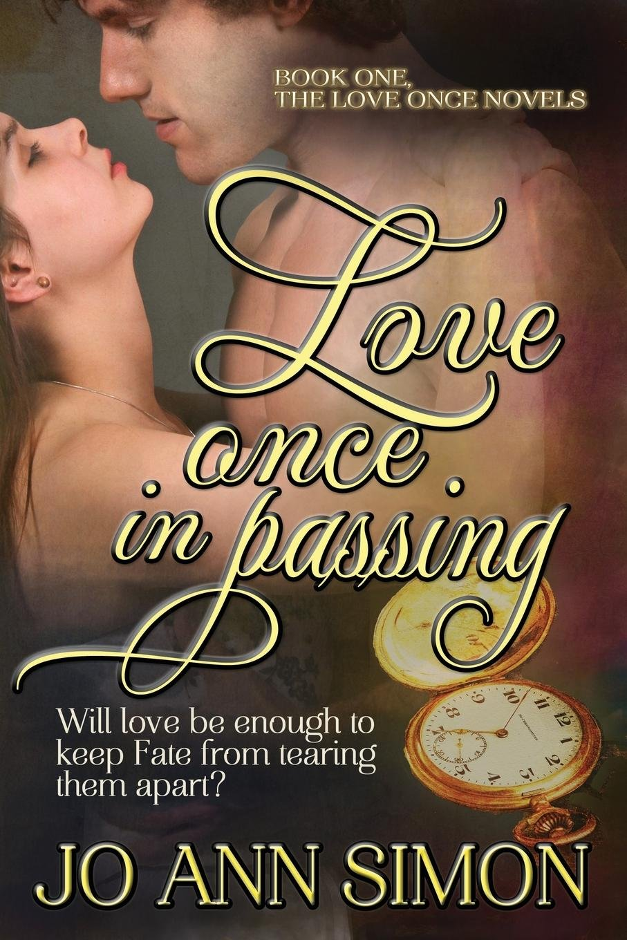 Love Once in Passing: The Love Once Novels (Volume 1) ebook