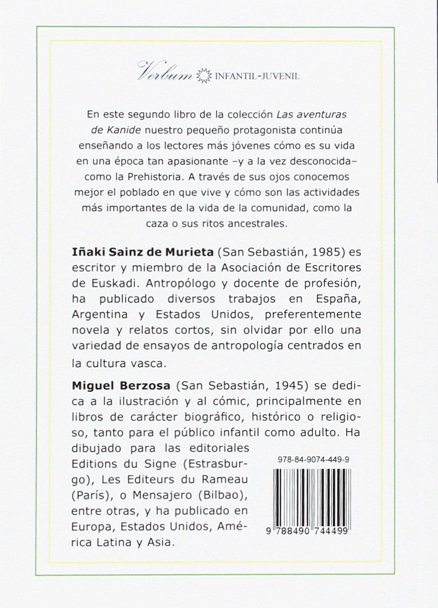 LAS AVENTURAS DE KANIDE LA CEREMONIA DEL FUEGO: Iñaki Sainz de Murieta: 9788490744499: Amazon.com: Books