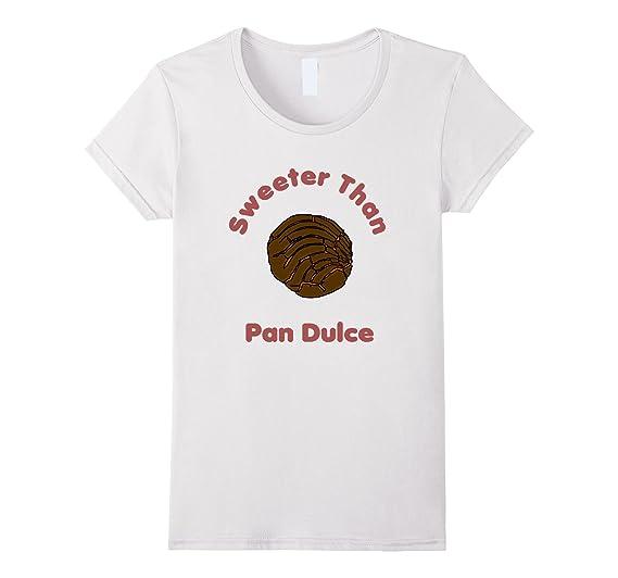 Amazon.com: Sweeter Than Pan Dulce Concha Mexican Bread T-Shirt: Clothing