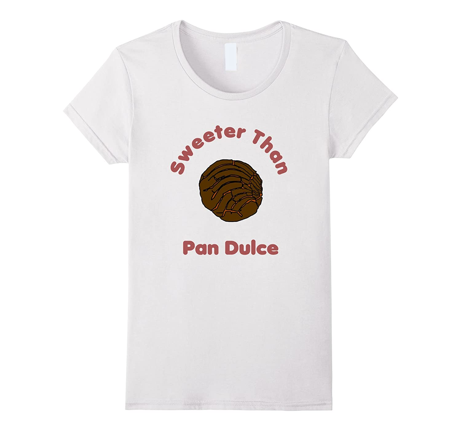 Amazon.com: Sweeter Than Pan Dulce Concha Mexican Bread T-Shirt: Clothing