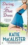Daring In a Blue Dress (A Matchmaker in Wonderland)