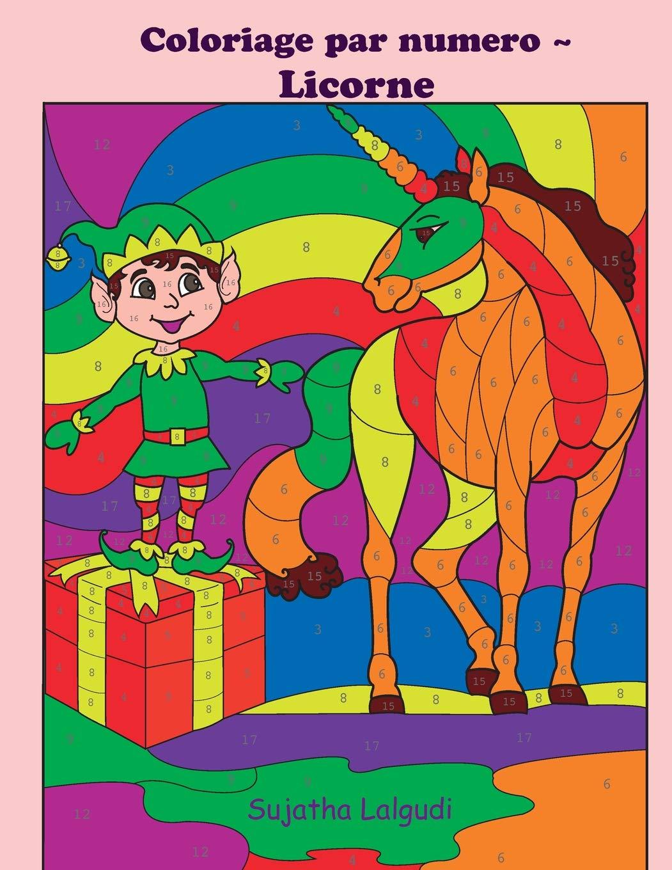 Coloriage Par Numero Licorne Licornes Livre De Coloriage