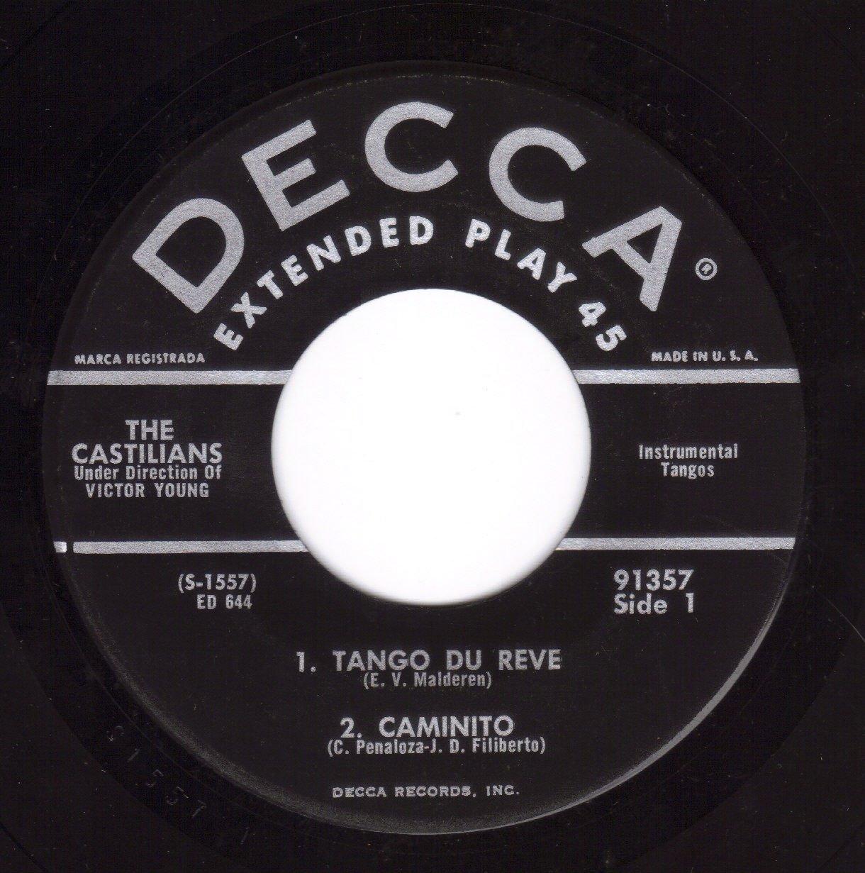 Tango Du Reve/Caminito/Yira/Fate/La Rosita/Queja Pampera/Adios Muchachos/Donde Estas Corazon (VG EP PS & 45 rpm) by DECCA