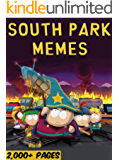 SOUTH PARK: The Biggest Book of South Park Memes and Pictures!  (English Edition)
