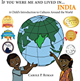 If You Were Me and Lived in... India: A Child's Introduction to Cultures Around the World