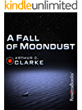 A Fall of Moondust (Arthur C. Clarke Collection)