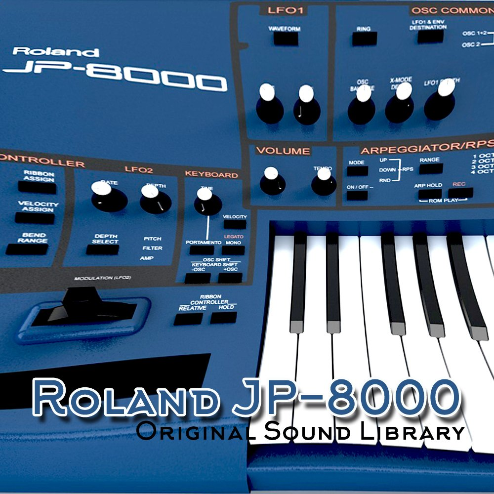for Roland JP-8000 - the very Best of - unique original Huge WAVE/Kontakt Multi-Layer Samples Library on DVD or download by SoundLoad