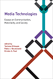 Media Technologies: Essays on Communication, Materiality, and Society (Inside Technology)