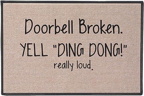 SIGNALS Doorbell Broken Yell Ding Dong Really Loud Doormat – Weather Resistant