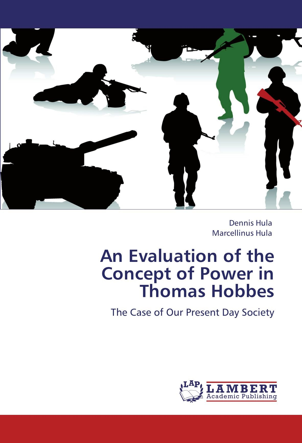 Download An Evaluation of the Concept of Power in Thomas Hobbes: The Case of Our Present Day Society ebook