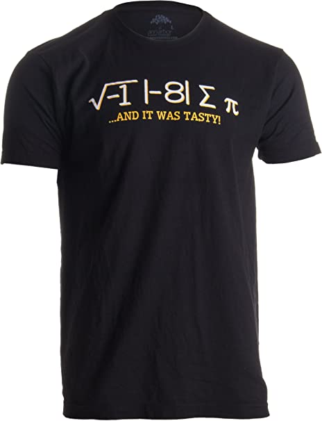 e307b23b I Ate Some Pi, and it was Tasty | Funny Delicious Math Teacher Humor Pun.  Roll over image to ...