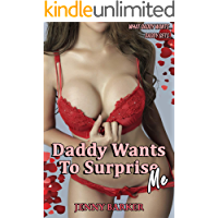 Daddy Wants To Surprise Me (Daddy's Demands Are Taboo Book 53) book cover