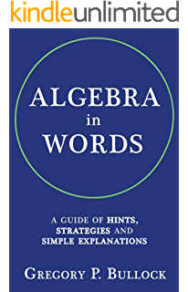 Amazon math better explained learn to unlock your math algebra in words a guide of hints strategies and simple explanations fandeluxe Gallery