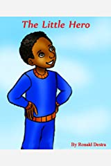 The Little Hero: Children Brave Story with Illustration Kindle Edition