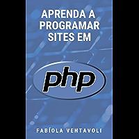 APRENDA A PROGRAMAR SITES EM PHP