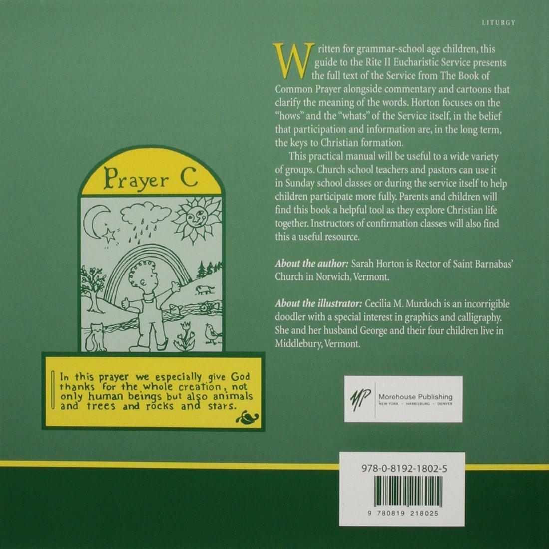 A Child's Guide to the Holy Eucharist: Rite II: Sarah Horton, Cecilia M.  Murdoch: 9780819218025: Amazon.com: Books