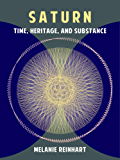 Saturn: Time, Heritage and Substance (English Edition)