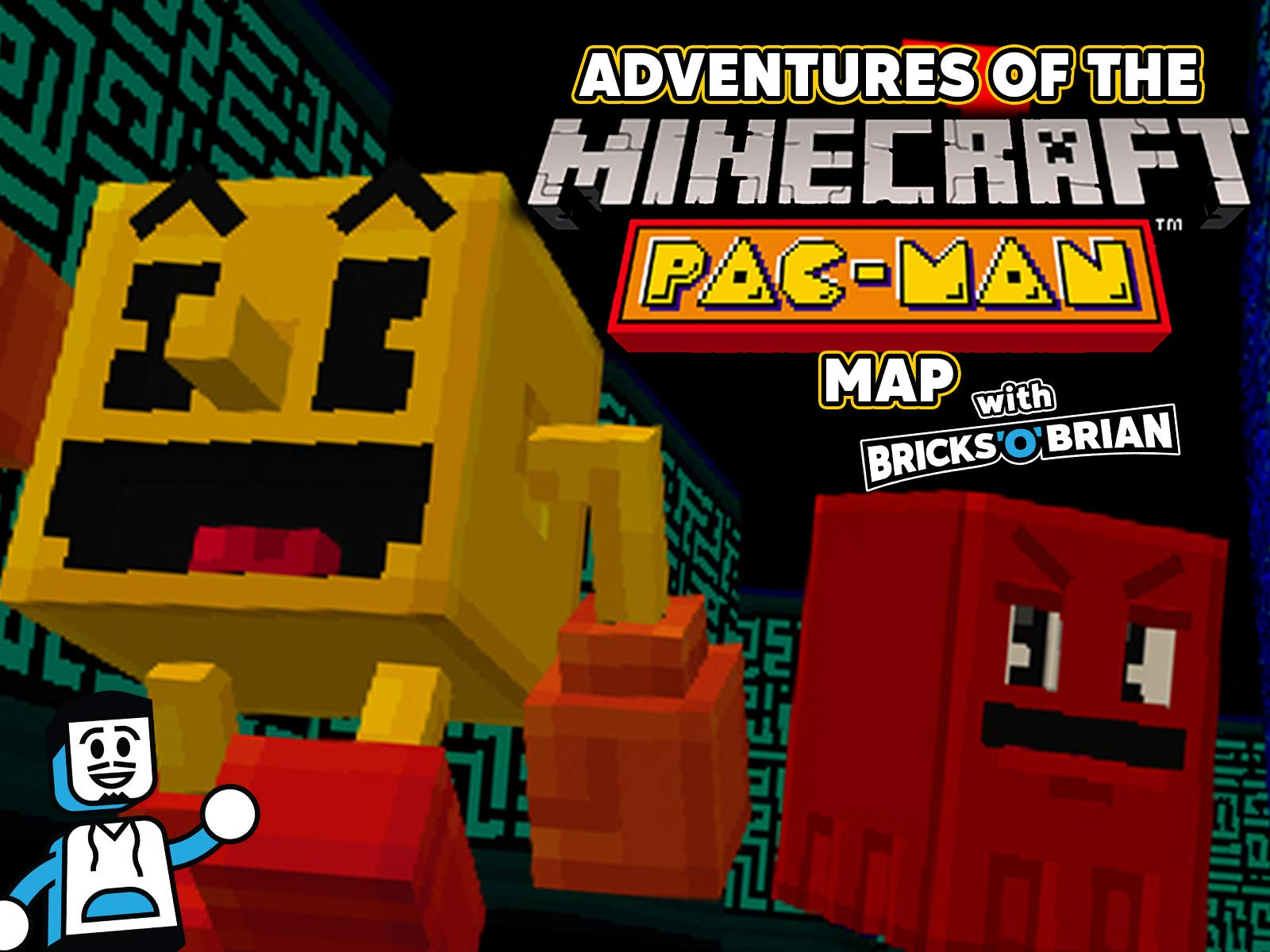 Clip: Adventures of the Minecraft Pac-Map Map with Bricks 'O' Brian - Season 1
