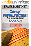 Tales of Corporal Punishment: Book One: teen spanking stories