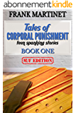 Tales of Corporal Punishment: Book One: teen spanking stories (English Edition)