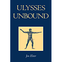 Ulysses Unbound: Studies in Rationality, Precommitment, and Constraints