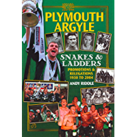 Plymouth Argyle: Snakes & Ladders - Promotions and Relegations 1930-2004 (Desert Island Football Histories) (English Edition)