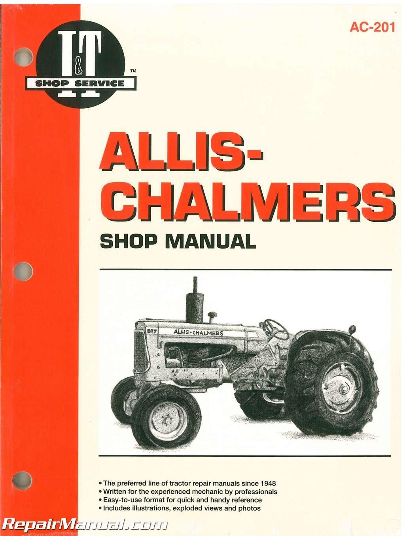 Download AC-201 Allis-Chalmers 160, 170, 175, D-10, D-10 Series III, D-12, D-12 Series III, D-14, D-15, D-15 Series II, D-17, D-17 Series III and D-17 Series IV Farm Tractor Workshop Manual PDF