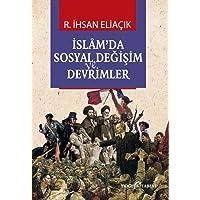 İslamda Sosyal Değişim ve Devrimler