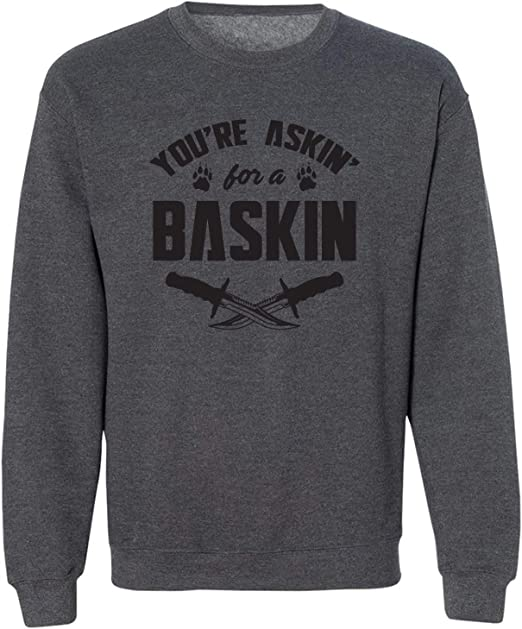 zerogravitee Youre Askin for A Baskin Adult Hooded Sweatshirt