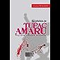 La rebelión de Tupac Amaru (Spanish Edition)