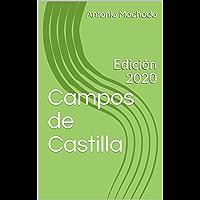 Campos de Castilla: Edición 2020 (Antonio Machado nº 1) (Spanish Edition)