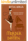 Murder in the Daytime (A Miss Alice Murder Mystery Book 6)