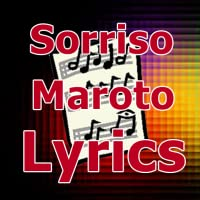 Lyrics for Sorriso Maroto