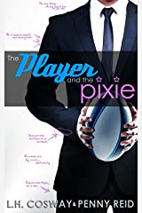 The Player and the Pixie: Forbidden Love Sports Romance (Rugby Book 2) Kindle Edition