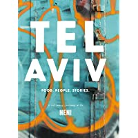 Tel Aviv: Food. People. Stories. A Culinary Journey With NENI