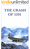 The Crash of 5201
