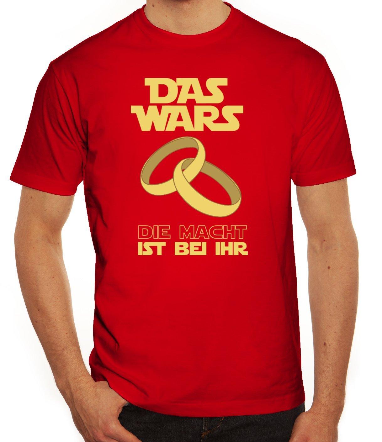 Junggesellenabschieds JGA Hochzeit Herren T-Shirt Das Wars - Die Macht ist  Bei Ihr: Amazon.de: Bekleidung