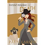 Patent Pending and Death (Fleming Investigations Cozy Mysteries Book 1)