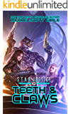 Teeth & Claws: A Paranormal Space Opera Adventure (Star Justice Book 10)