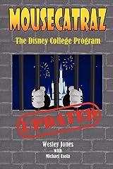 Mousecatraz: The Disney College Program Paperback