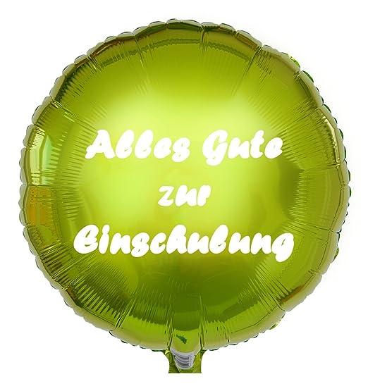 Ballongruesse Folienballon Alles Gute Zur Einschulung Grün 45cm
