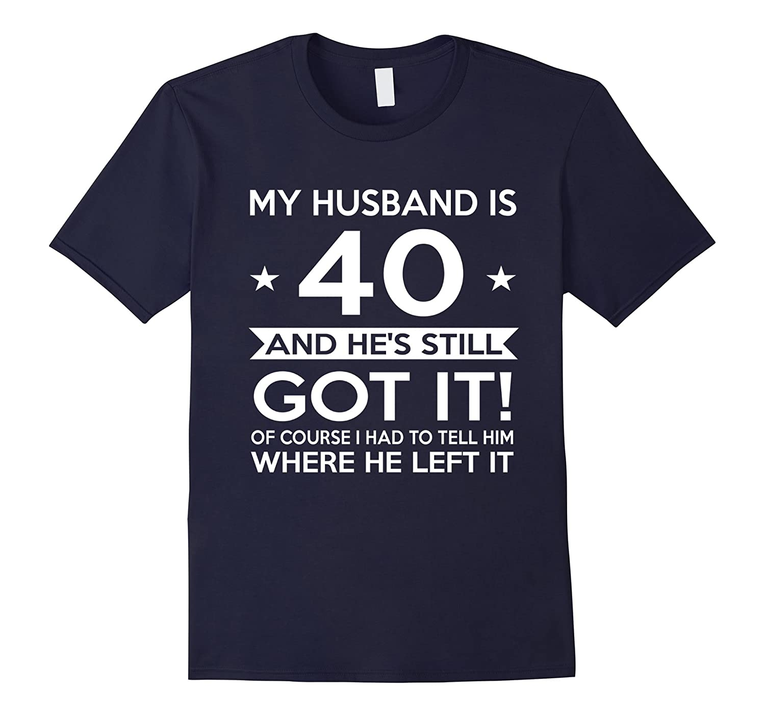 My Husband Is 40 40th Birthday Gift Ideas For Him CL