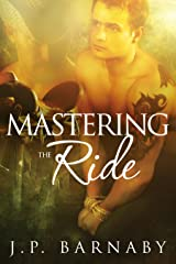 Mastering the Ride Kindle Edition