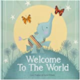 Welcome to the World : keepsake gift book for a new baby