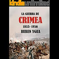 LA GUERRA DE CRIMEA: 1853-1856