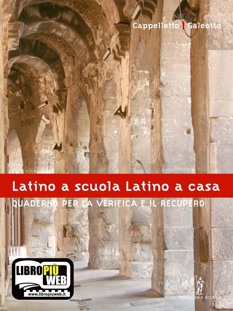 Latino a scuola, Latino a casa: Quaderno per la Verifica e il Recupero